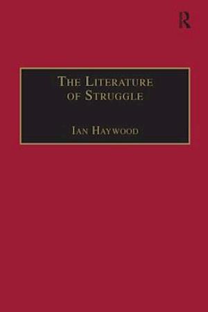 Bog, paperback The Literature of Struggle af Ian Haywood