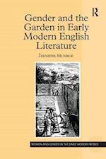 Gender and the Garden in Early Modern English Literature af Jennifer Munroe