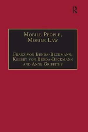 Mobile People, Mobile Law af Franz Von Benda-Beckmann