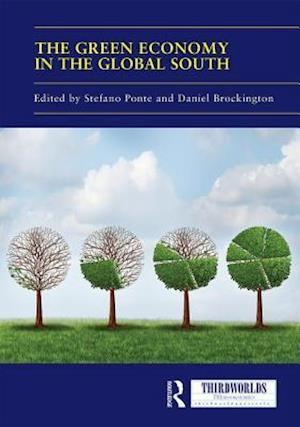 Bog, hardback The Green Economy in the Global South af Stefano Ponte