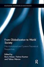 From Globalization to World Society af Boris Holzer