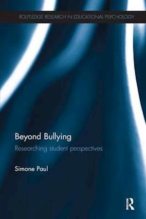 Bog, paperback Beyond Bullying af Simone Paul