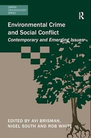 Bog, paperback Environmental Crime and Social Conflict af Avi Brisman