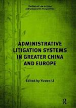 Administrative Litigation Systems in Greater China and Europe af Dr. Yuwen Li