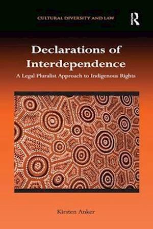Bog, paperback Declarations of Interdependence af Kirsten Anker