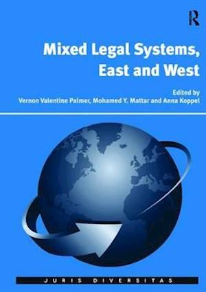 Bog, paperback Mixed Legal Systems, East and West af Professor Vernon Valentine Palmer