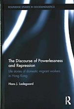 The Discourse of Powerlessness and Repression (Routledge Studies in Sociolinguistics)