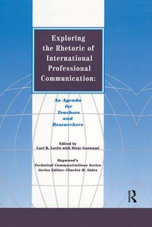 Bog, paperback Exploring the Rhetoric of International Professional Communication af Carl R. Lovitt