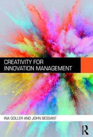 Bog, paperback Creativity for Innovation Management af John Bessant