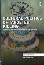 The Cultural Politics of Targeted Killing (Interventions)
