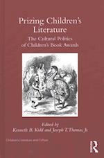 Prizing Children's Literature (Children's Literature and Culture)