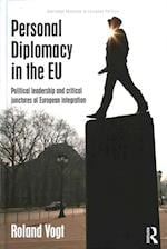 Personal Diplomacy in the EU af Roland Vogt
