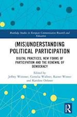 (Mis)Understanding Political Participation af Jeffrey Wimmer