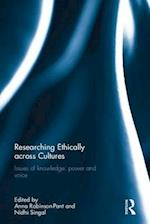 Researching Ethically Across Cultures af Anna Robinson-Pant