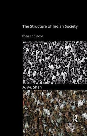 The Structure of Indian Society af A. M. Shah