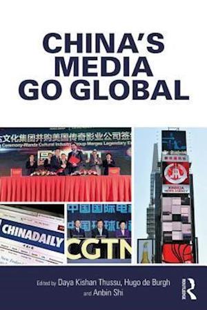 Bog, paperback China's Media Go Global af Hugo De Burgh