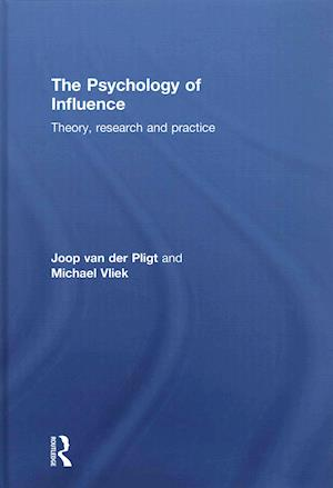The Psychology of Influence af Michael Vliek