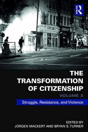 The Transformation of Citizenship, Volume 2 af Jurgen Mackert