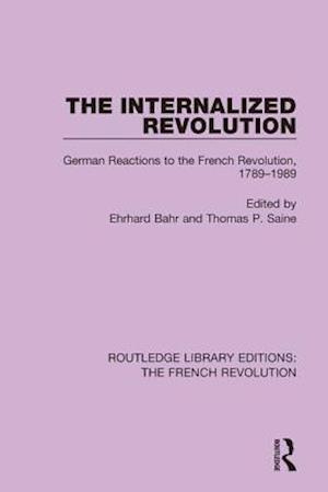 The Internalized Revolution af Ehrhard Bahr