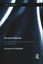 Terrorist Histories (Political Violence)
