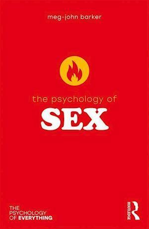 The Psychology of Sex af Meg John Barker