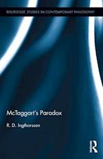 McTaggart's Paradox (Routledge Studies in Contemporary Philosophy)