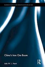 China's Iron Ore Boom (Routledge Studies in the Growth Economies of Asia)