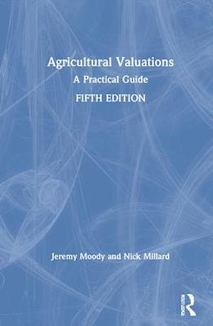 Bog, hardback Agricultural Valuations af Jeremy Moody