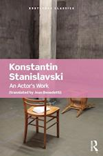 An Actor's Work (Routledge Classics Paperback)