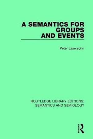 A Semantics for Groups and Events af Peter Lasersohn