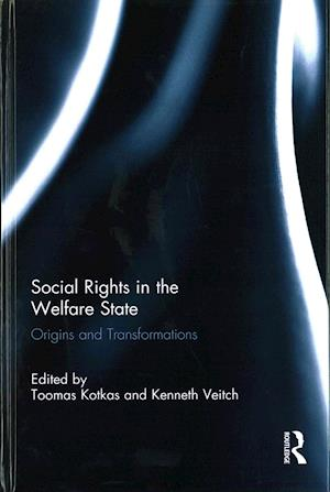 Bog, hardback Social Rights in the Welfare State af Toomas Kotkas