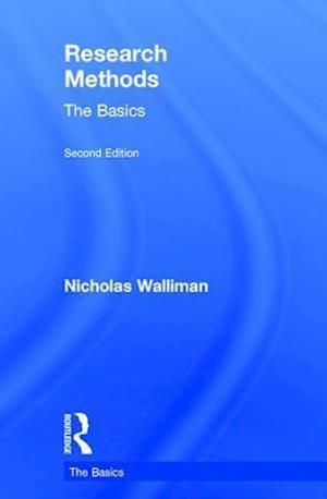 Bog, hardback Research Methods: The Basics af Dr Nicholas Walliman