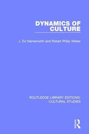Dynamics of Culture af J. Zvi Namenwirth