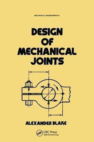 Bog, paperback Design of Mechanical Joints af Alexander Blake
