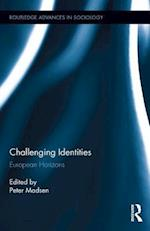 Challenging Identities (Routledge Advances in Sociology, nr. 174)
