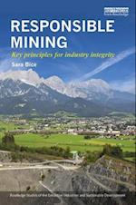 Responsible Mining (Routledge Studies of the Extractive Industries and Sustainable Development)