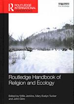 Routledge Handbook of Religion and Ecology (Routledge International Handbooks)