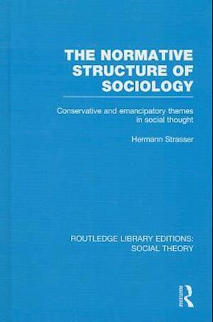 The Normative Structure of Sociology af Hermann Strasser