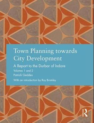 Town Planning Towards City Development af Sir Patrick Geddes