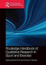 Routledge Handbook of Qualitative Research in Sport and Exercise (Routledge International Handbooks)
