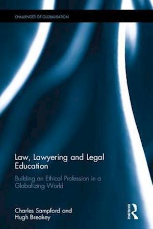 Law, Lawyering and Legal Education af Professor Charles Sampford