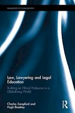 Law, Lawyering and Legal Education (Challenges Of Globalisation)