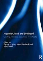 Migration, Land and Livelihoods af George Curry