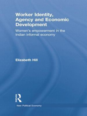 Worker Identity, Agency and Economic Development af Elizabeth Hill