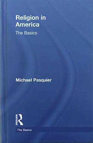 Religion in America af Michael Pasquier