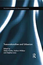 Transnationalism and Urbanism af Stefan Kratke