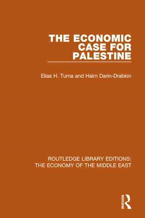 The Economic Case for Palestine af Elias H. Tuma