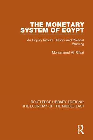 The Monetary System of Egypt af Rifaat Ali Mohammed