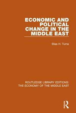 Economic and Political Change in the Middle East af Elias H. Tuma