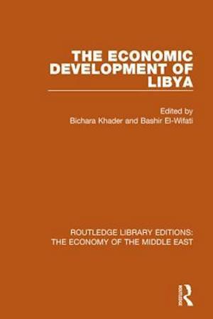 Bog, paperback The Economic Development of Libya af Bichara Khader